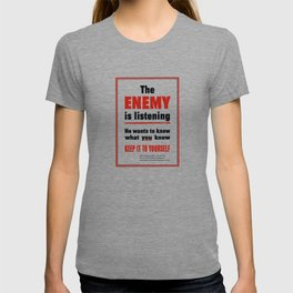 The Enemy Is Listening -- World War 2 T-shirt