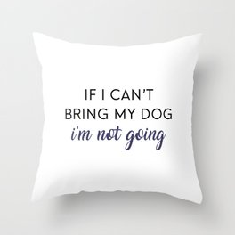 Bringing my Dog Throw Pillow