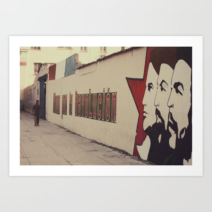 Todo Por La Revolución Art Print By