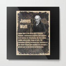 James Watt - Metal Print