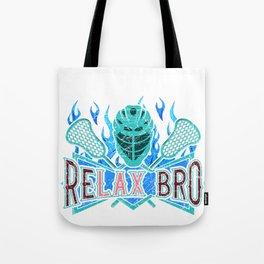 Lacrosse Player ReLAX Bro Lacrosse Team Tote Bag