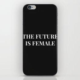 The future is female black-white iPhone Skin