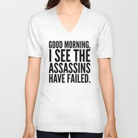 vector V-neck T-shirts featuring Good morning, I see the assassins have failed. by CreativeAngel