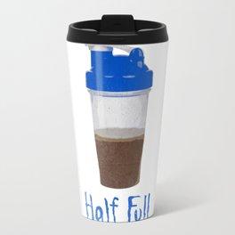 Half Full Travel Mug