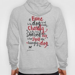 """Jack London on Charity - or """"a bone to the dog"""" Illustration, Poster, motivation, inspiration quote, Hoody"""