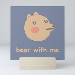 Bear With Me Mini Art Print