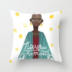 Never Famous Throw Pillow