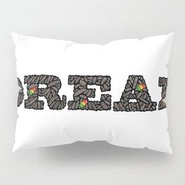 Dread Pillow Sham