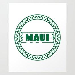 Fresh Hawaiian Style Tshirt Design The valley island maui Art Print