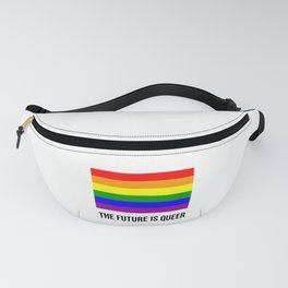 The future is queer - rainbow gay flag Fanny Pack