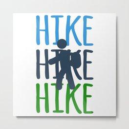 Hiking Travel Hiking Nature friend Gift Colorful Metal Print