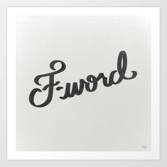 F-word Art Print