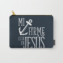 Ancla firme en Jesús Carry-All Pouch