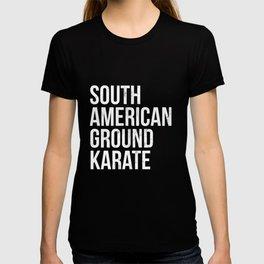 BJJ Brazilian Jiu Jitsu South American Ground Karate T-Shirt T-shirt