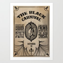 """Come One, Come All"" - The Black Carnival Flyer Art Print"