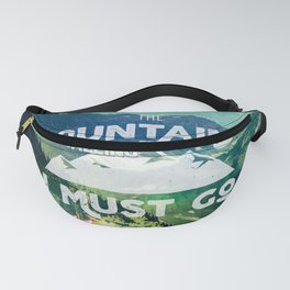 The Mountains are Calling and I Must Go White Fanny Pack