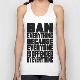 Ban Everything! Unisex Tank Top