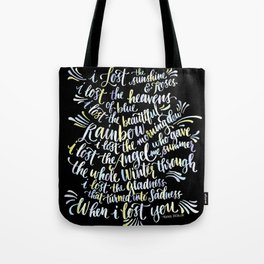 When I Lost You Tote Bag