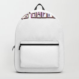 Be happy I m not dead Backpack