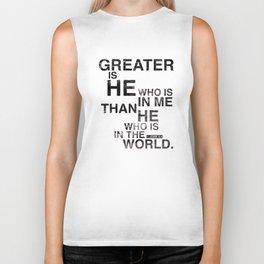 Greater is He Biker Tank