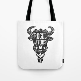 Regulators, Mount Up Tote Bag