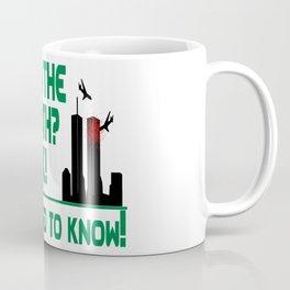 The 9/11 Truth Coffee Mug