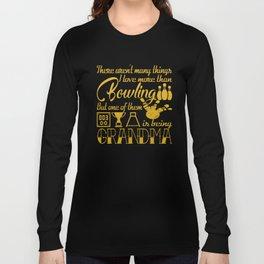 Bowling Grandma Long Sleeve T-shirt