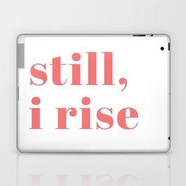 still I rise IX Laptop & iPad Skin