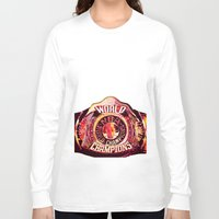nba Long Sleeve T-shirts featuring NBA CHAMPIONSHIP BELT by mergedvisible