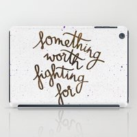 snape iPad Cases featuring Something worth fighting for by Earthlightened