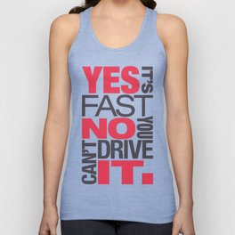 Yes it's fast No you can't drive it v1 HQvector Unisex Tank Top