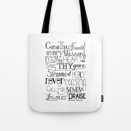 Come Thou Fount Tote Bag