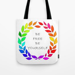 Freedom to be yourself, LGBT concept. Art. Tote Bag