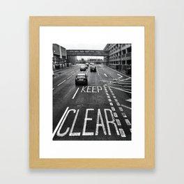keep clear. Framed Art Print
