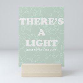 The best of (There's a light that never goes out-the Smiths) Mini Art Print
