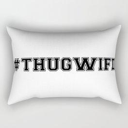 hashtag THUG WIFE Rectangular Pillow