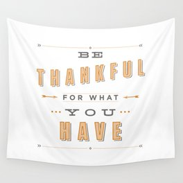 Be Thankful Wall Tapestry