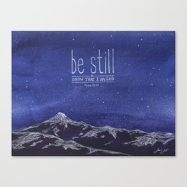 Be Still & Know That I am God Canvas Print