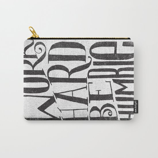 WORK HARD. BE HUMBLE.  Carry-All Pouch