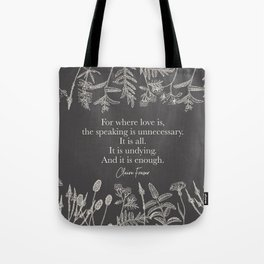 For where love is... Claire Fraser. Tote Bag