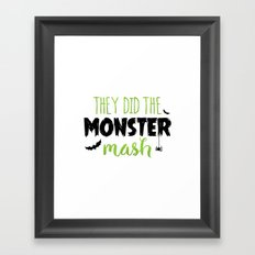 They Did The Monster Mash Framed Art Print