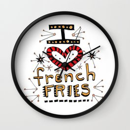 I Love French Fries Wall Clock