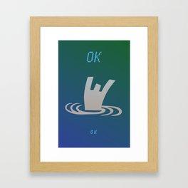 OK ok Framed Art Print