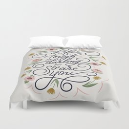 Life is tough my darling but so are you Duvet Cover