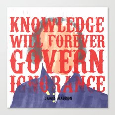 Knowledge Will Canvas Print