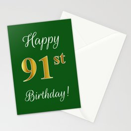 """Elegant """"Happy 91st Birthday!"""" With Faux/Imitation Gold-Inspired Color Pattern Number (on Green) Stationery Cards"""