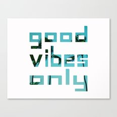 good vibes only // Punta Cana Canvas Print