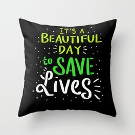 Save Lives - Gift Throw Pillow