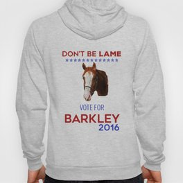 Don't Be Lame Hoody