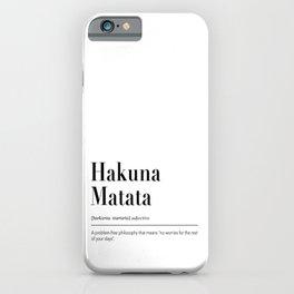 Hakuna Matata Definition Typography iPhone Case